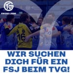 Wir suchen Dich für ein FSJ beim TVG!
