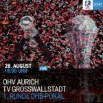 Vorbericht: Erstes offizielle Spiel der Saison 2021/22: TV Großwallstadt fährt zum DHB-Pokal nach Aurich